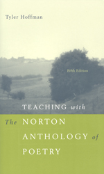 Teaching with the Norton Anthology of Poetry